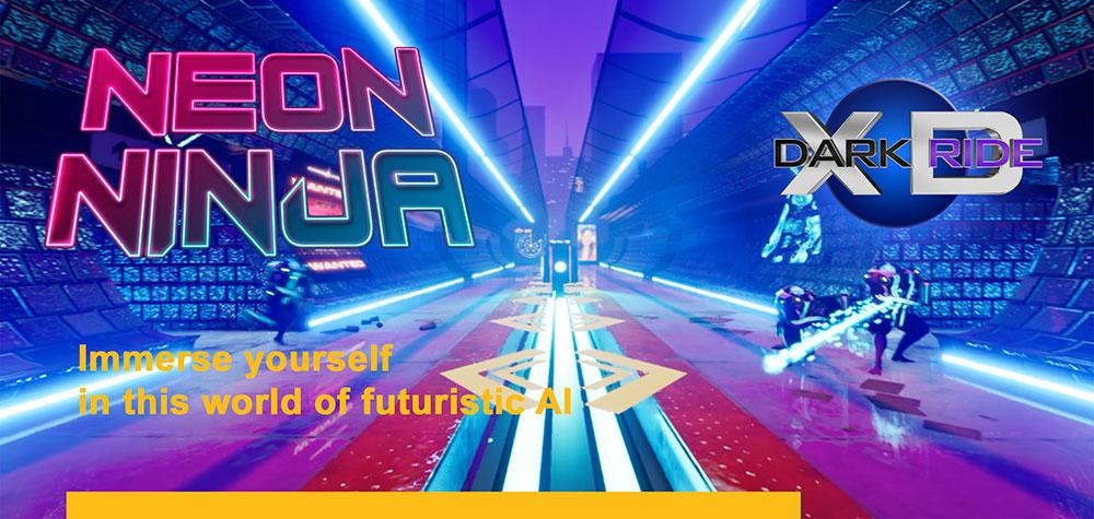 Neon Ninja XD Dark Ride