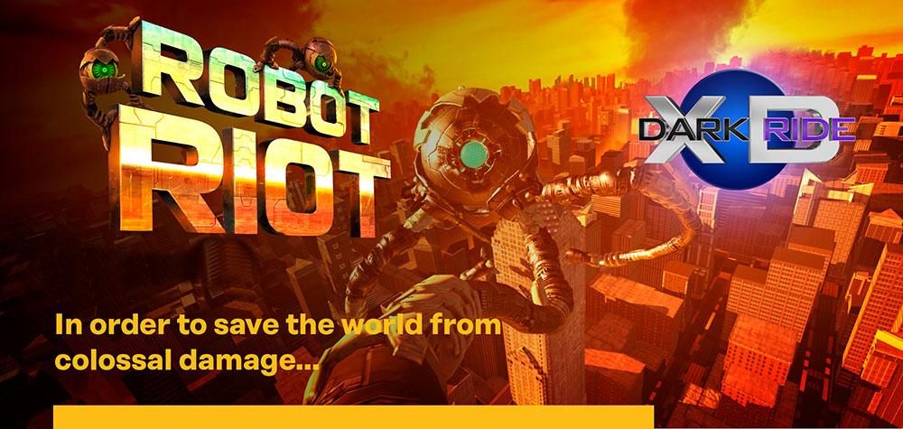 Robot Riot XD Dark Ride