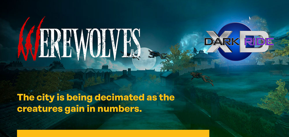 Werewolves - XD Dark Ride